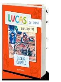 Lucas e Inés sin etiquetas